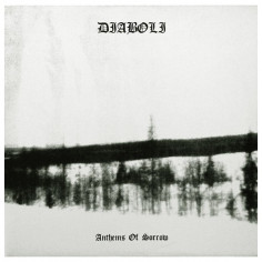 DIABOLI - Anthems Of Sorrow...