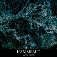 HAMMEMIT - Nature Mystic - CD