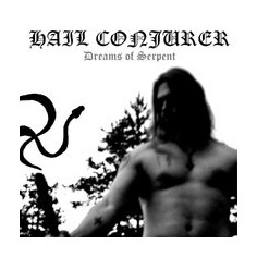 HAIL CONJURER - Dreams Of...