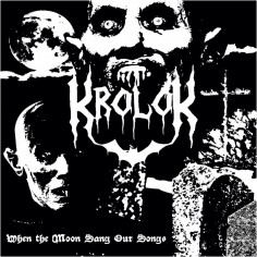 Krolok - When The Moon Sang...