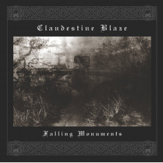 CLANDESTINE BLAZE -...