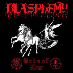 BLASPHEMY - Gods Of War -...