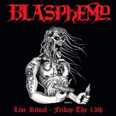 BLASPHEMY - Live Ritual -...
