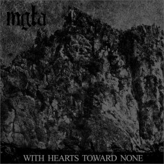 Mgla - With Hearts Toward...