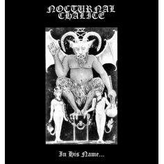 Nocturnal Chalice – In His...
