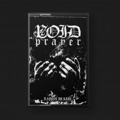 VOID PRAYER (BiH) - L'appel...