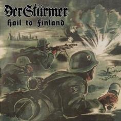 DER STÜRMER - Hail to...