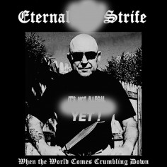ETERNAL STRIFE - When The...