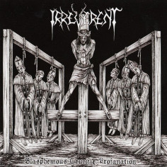 IRREVERENT - Blasphemous...