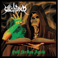 WITCHTRAP - Evil Strikes...