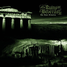 THE RUINS OF BEVERAST - The...