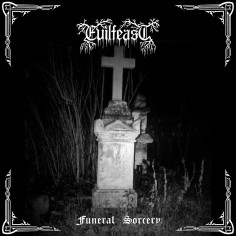 EVILFEAST - Funeral Sorcery...