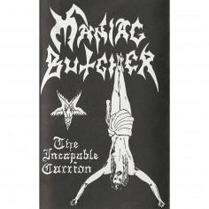 MANIAC BUTCHER - Incapable...