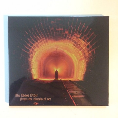THE CHAOS ORDER - From the Tunnels of Seth - DIGIPAK CD
